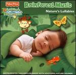 Rainforest Music: Nature's Lullabies & More