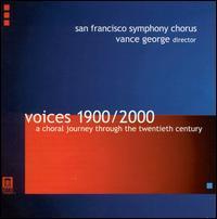 Voices 1900/2000 - Marc Shapiro (piano); San Francisco Symphony Chorus (choir, chorus)