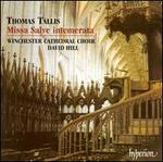 Tallis: Missa Salve Intemerata