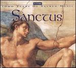 Sanctus: 1000 Years of Sacred Music