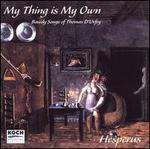 My Thing Is My Own: Bawdy Songs of Thomas D'Urfey