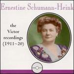 Ernestine Schumann-Heink: The Victor Recordings, 1911-20