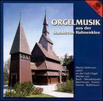 Orgelmusik aus der Stabkirche Hahnenklee