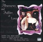 The  Pleasures and Follies of Love