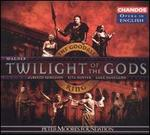 Wagner: Twilight of the Gods