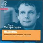 Milestones: 6 Cello Concertos spanning 200 years