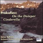 Prokofiev: Cinderella; On the Dnieper