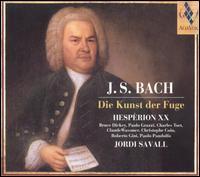 Bach: Die Kunst der Fuge - Hesp�rion XX; Jordi Savall (conductor)