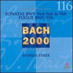 Bach: Sonatas, BWV 964-966, 968; Fugue, BWV 954