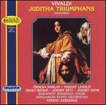 Vivaldi: Juditha Triumphans / Szekeres, Barlay, Et Al