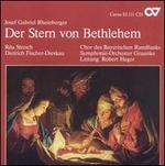 Rheinberger: Der Stern von Bethlehem
