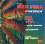 Victor Herbert: The Red Mill