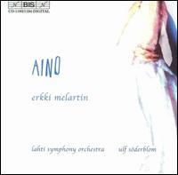 Erkki Melartin: Aino - Aki Alamikkotervo (tenor); Lilli Paasikivi (mezzo-soprano); Pia Freund (soprano); Ritva-Liisa Korhonen (soprano);...