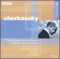 Rachmaninov: Piano Concerto No. 3; Prokofiev: Piano Concerto No. 2 - Shura Cherkassky (piano)