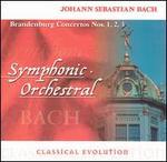 Classical Evolution: Bach: Brandenburg Concertos Nos. 1-3