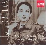 Maria Callas Live in Milan 1956 and Athens 1957