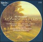 A.E. Housman: A Shropshire Lad, Complete in verse and song
