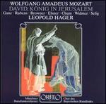 Mozart: David, K�nig in Jerusalem