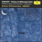 Debussy: PellTas et MTlisande Suite