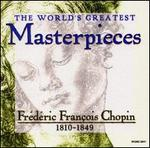 FrTdTric Frantois Chopin: 1810-1849