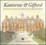 Kantorow & Gifford: A Recital of Violin & Guitar Music at Belton House