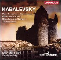 Kabalevsky: Piano Concertos Nos. 2 & 3; Colas Breugnon Overture; The Comedians - Kathryn Stott (piano); BBC Philharmonic Orchestra; Vassily Sinaisky (conductor)
