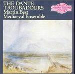 The Dante Troubadours [Import]