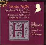 Haydn: Symphonies Nos. 85 (La Reine), 86, 87