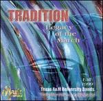 Tradition: Legacy of the March Volume I