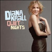 Quiet Nights - Diana Krall