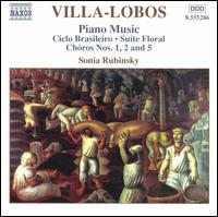 Villa-Lobos: Piano Music, Vol. 3 - Sonia Rubinsky (piano)