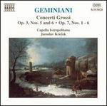 Geminiani: Concerti Grossi Op. 3 Nos. 5 & 6, Op. 7 Nos. 1-6