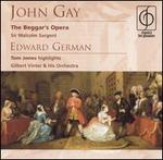 Gay: the Beggar's Opera / German: Tom Jones Highlights
