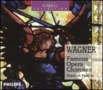 Wagner: Famous Opera Choruses