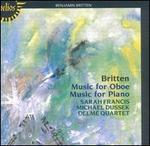 Britten: Music for Oboe; Music for Piano