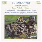 Lutoslawski: Orchestral Works, Vol. 8-Double Concerto; Dances Preludes; Chain I