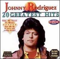 20 Greatest Hits - Johnny Rodriguez