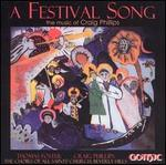 A Festival Song: The Music of Craig Phillips