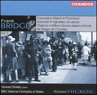 Frank Bridge: Orchestral Works, Vol. 3 - Howard Shelley (piano); BBC National Orchestra of Wales; Richard Hickox (conductor)