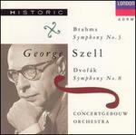 Brahms: Symphony No. 3; Dvor�k: Symphony No. 8