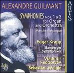 Alexandre Guilmant: Symphonies Nos. 1 & 2 for Organ and Orchestra; Marche �l�giaque