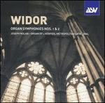Widor: Organ Symphonies Nos. 1 & 2