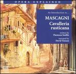 Opera Explained: an Introduction to Mascagni's Cavalleria Rusticana