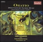 Oratio-20th Century Sacred Music From Spain and Latin America