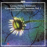Telemann: Complete Violin Concertos, Vol. 1 - Elizabeth Wallfisch (violin); L'Orfeo Baroque Orchestra