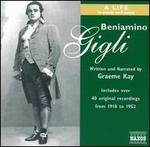 Beniamino Gigli: a Life in Words and Music