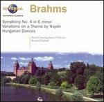Brahms: Symphony No. 4; Variations on a Theme by Haydn; Hungarian Dances