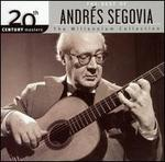 The Best of AndrTs Segovia: The Millennium Collection