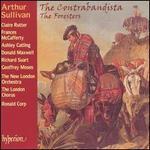 Arthur Sullivan: The Contrabandista; The Foresters