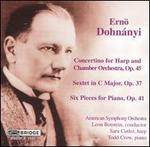 Ern� Dohn�nyi: Concertino for Harp and Chamber Orchestra; Sextet in C major; Six Pieces for Piano
